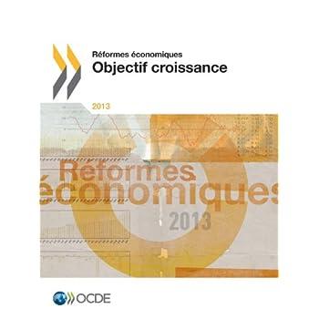 Réformes économiques 2013 : Objectif croissance