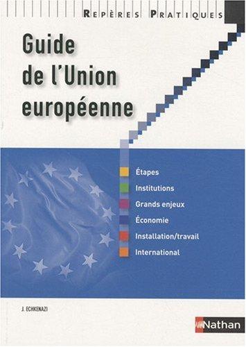 GUIDE DE L UNION EUROPEENNE