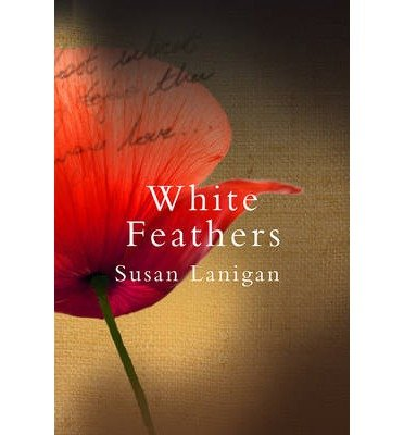 [(White Feathers)] [ By (author) Susan Lanigan ] [September, 2014]