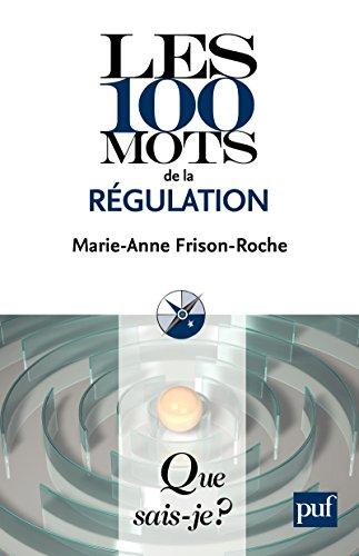Les 100 mots de la régulation: « Que sais-je ? » n° 3871 thumbnail
