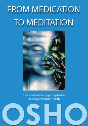 From Medication to Meditation: How meditation supports physical and psychological health (English Edition)