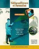 Vidéoconférence et Formation - Guide pratique