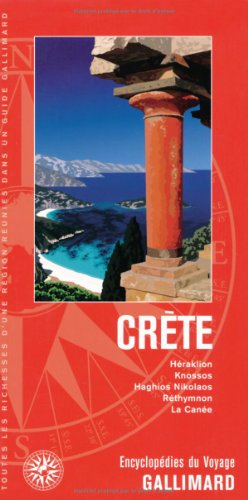 Grèce:Crète: Héraklion, Knossos, Haghios Nikolaos, Réthymnon, La Canée par Collectifs