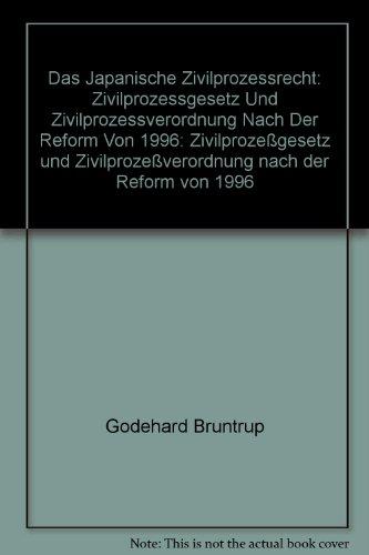 prozeßrecht: Zivilprozeßgesetz und Zivilprozeßverordnung nach der Reform von 1996 (Materialien zum ausländischen und internationalen Privatrecht, Band 41) ()