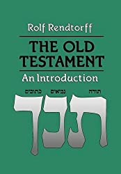 The Old Testament: An Introduction by Rolf Rendtorff (2011-11-30)