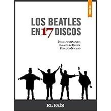 Los Beatles en 17 discos