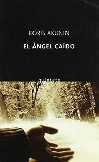 El ángel caído par Boris Akunin