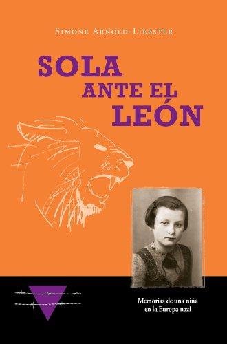 Sola ante el León por Simone Arnold-Liebster