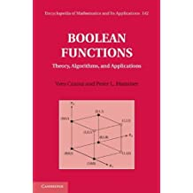 Boolean Functions: Theory, Algorithms, and Applications