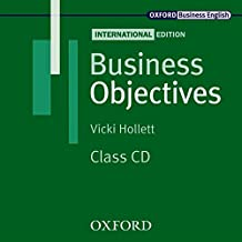 Business Objectives.New Edition. Class CD: FHS / BS und Weiterbildung. Europäischer Referenzrahmen A2, B1