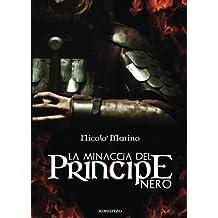 La minaccia del Principe Nero