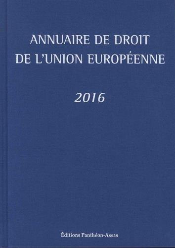Annuaire de droit de l'Union europenne 2016