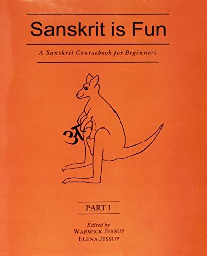 A Sanskrit Coursebook for Beginners: Sanskrit is Fun: 3