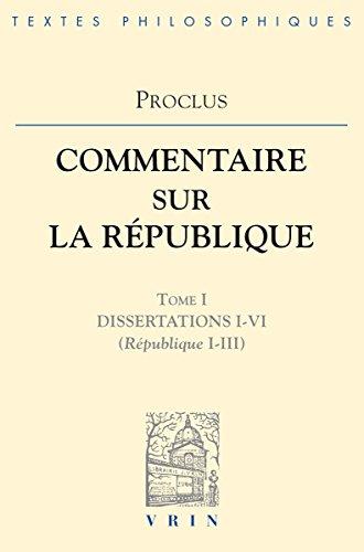 Commentaire sur la République, tome 1, livres 1 à 3