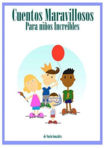 Cuentos maravillosos para niños increíbles