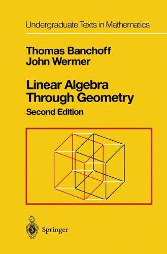 Linear Algebra Through Geometry par Thomas Banchoff John Wermer