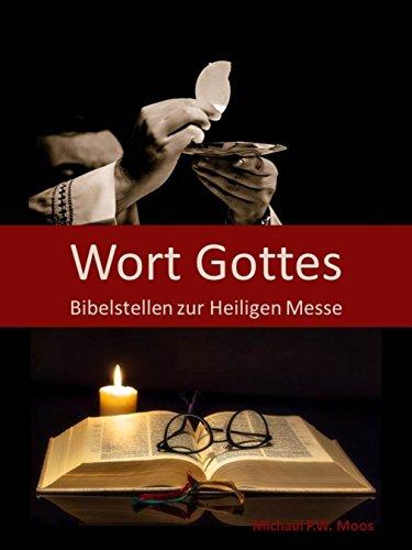 Wort Gottes: Bibelstellen zur Heiligen Messe