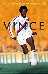 Vince - The Autobiography Of Vince Hilaire