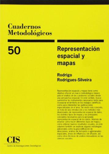 Cuadernos Metodológicos/50 Representación espacial y mapas por Rodrigo Rodrigues-Silveira