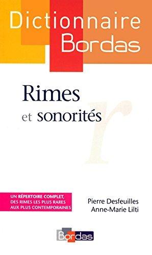 Dictionnaire des rimes et sonorits by Pierre Desfeuilles (2010-10-07)