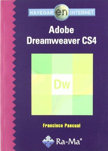 Navegar en Internet: Adobe Dreamweaver CS4 por Francisco Pascual González