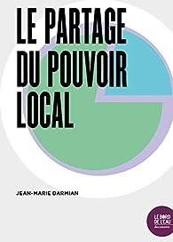 Le Partage du Pouvoir Local par Jean-Marie Darmian