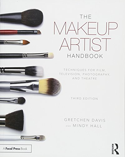 The Makeup Artist Handbook: Techniques for Film, Television, Photography, and Theatre por Gretchen Davis