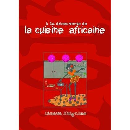 A la découverte de la cuisine africaine