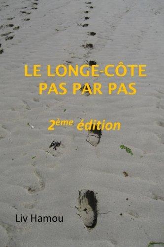 Le longe-cote pas par pas, 2eme edition par Liv Hamou