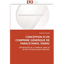 Conception d un comprime generique de paracetamol 500mg (OMN.UNIV.EUROP.)