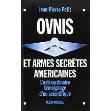 Ovnis et Armes Secrtes Amricaines (Pod)