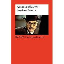 Sostiene Pereira: Una testimonianza (Fremdsprachentexte) (Reclams Universal-Bibliothek)