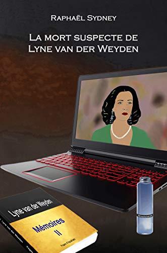 La mort suspecte de Lyne van der Weyden