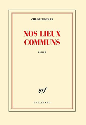 Nos lieux communs : roman