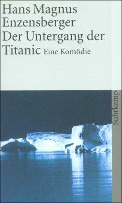 Buchseite und Rezensionen zu 'Der Untergang der Titanic. Eine Komödie' von Hans Magnus Enzensberger