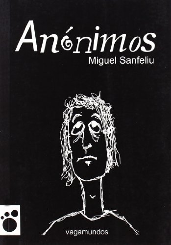 Anonimos (Vagamundos. Libros ilustrados)
