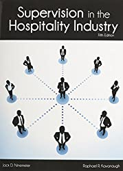 Supervision in the Hospitality Industry by Jack D. Ninemeier (2013-09-03)