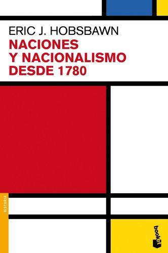 Naciones y nacionalismo desde 1780 por Eric J. Hobsbawm
