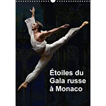 Etoiles Du Gala Russe a Monaco 2018: Les Etoiles Des Plus Grands Ballets a Monaco Pour Le Gala Russe