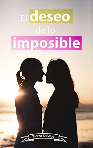 El deseo de lo imposible