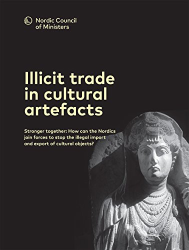 illicit-trade-in-cultural-artefacts-stronger-together-how-can-the-nordics-join-forces-to-stop-the-il