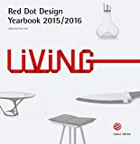 Living 2015/2016: Red Dot Design Yearbook 2015/2016