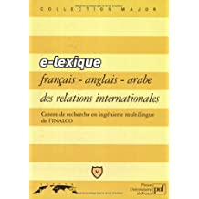 E - Lexique français/anglais/arabe des relations internationales