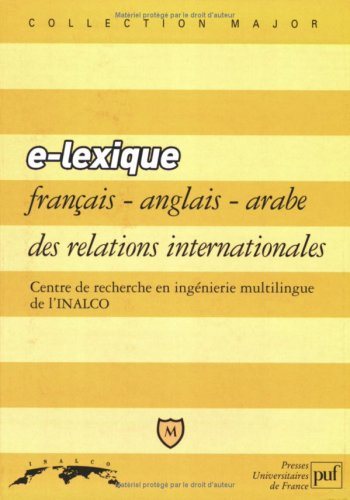 E - Lexique français/anglais/arabe des relations internationales
