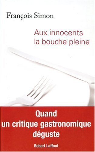 Aux Innocents La Bouche Pleine [Pdf/ePub] eBook