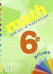 Math 6e : Cahier d'exercices