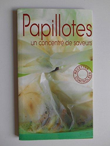 Papillotes un concentr de saveurs / Graas Hoisnard, Lucette / Rf40765