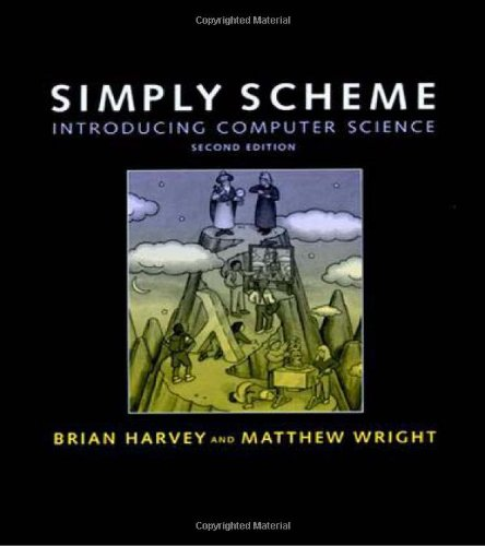 Simply Scheme: A Methods Handbook: Introducing Computer Science