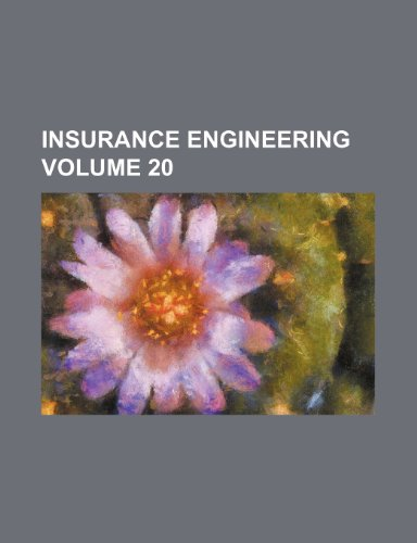 Insurance engineering Volume 20