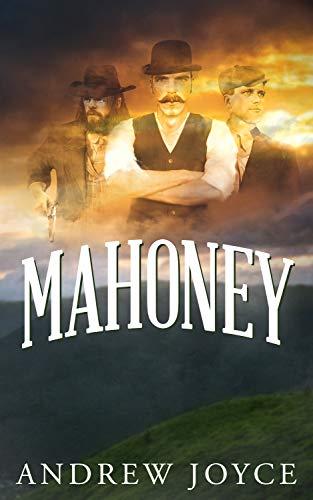 Mahoney by [Joyce, Andrew]